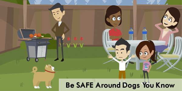 Be Safe Around Dogs You Know